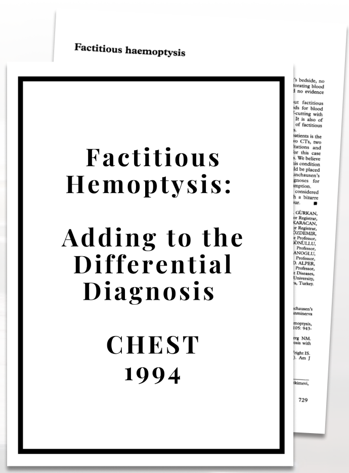 Factitious Hemoptysis: Adding to the Differential Diagnosis